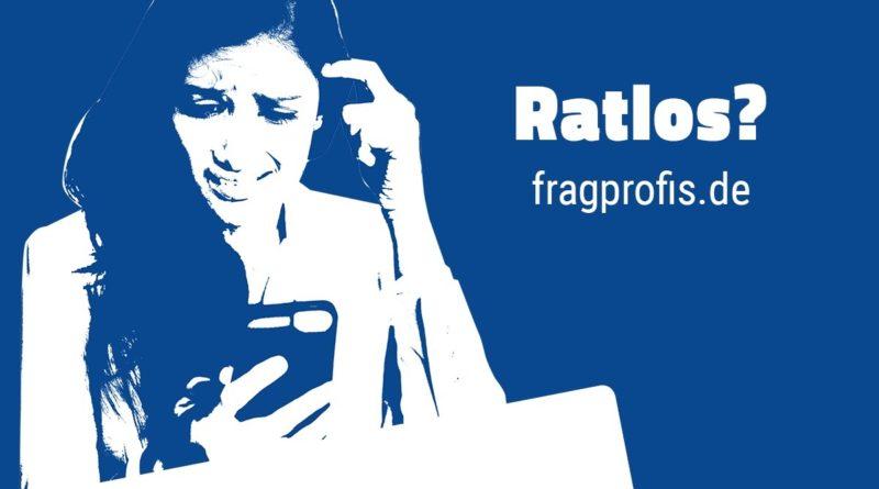 RATLOS? fragprofis.de
